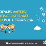 Principais Webs para encontrar emprego na Espanha