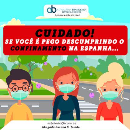 Cuidado se você é pego descumprindo o confinamento na Espanha